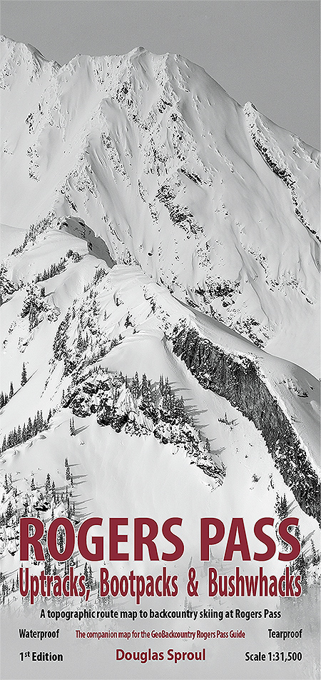 Rogers Pass Uptracks, Bootpacks & Bushwhacks Map