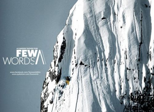 Few Words: A full length film documenting the life story of Candide Thovex