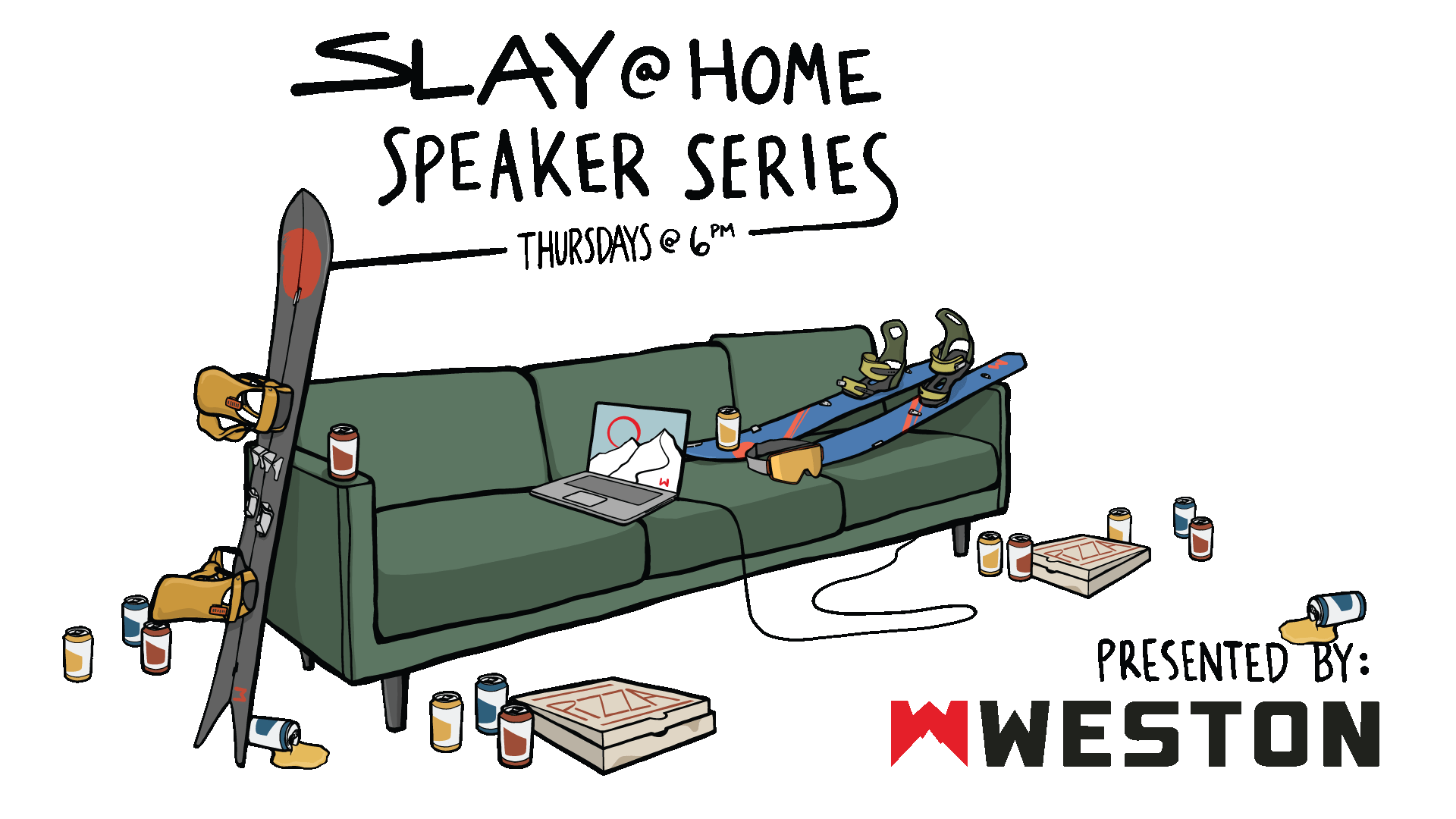 The Slay at Home Speaker Series