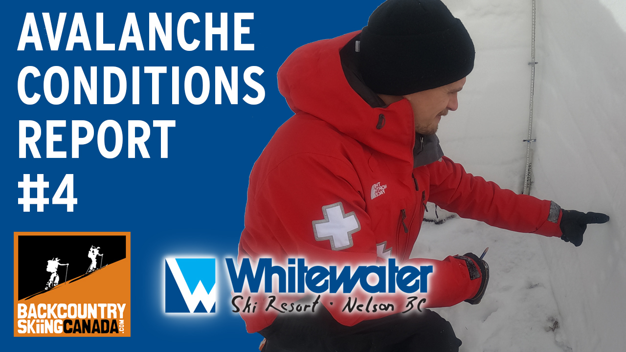 Avalanche Conditions Report 4 - VIDEO